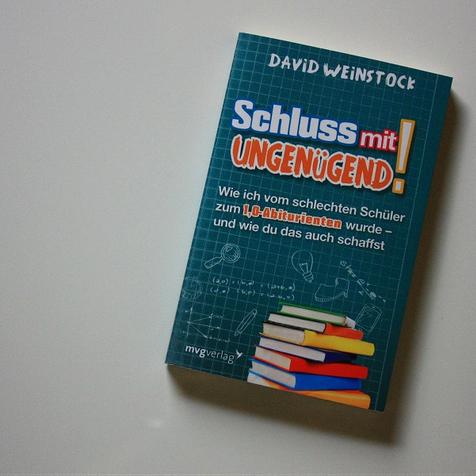Buch Schluss mit Ungenügend! Wie ich vom schlechten Schüler zum 1.0 Abiturienten wurde - und wie du das auch schaffst